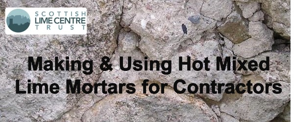 Hot Mixed Lime Mortars Course